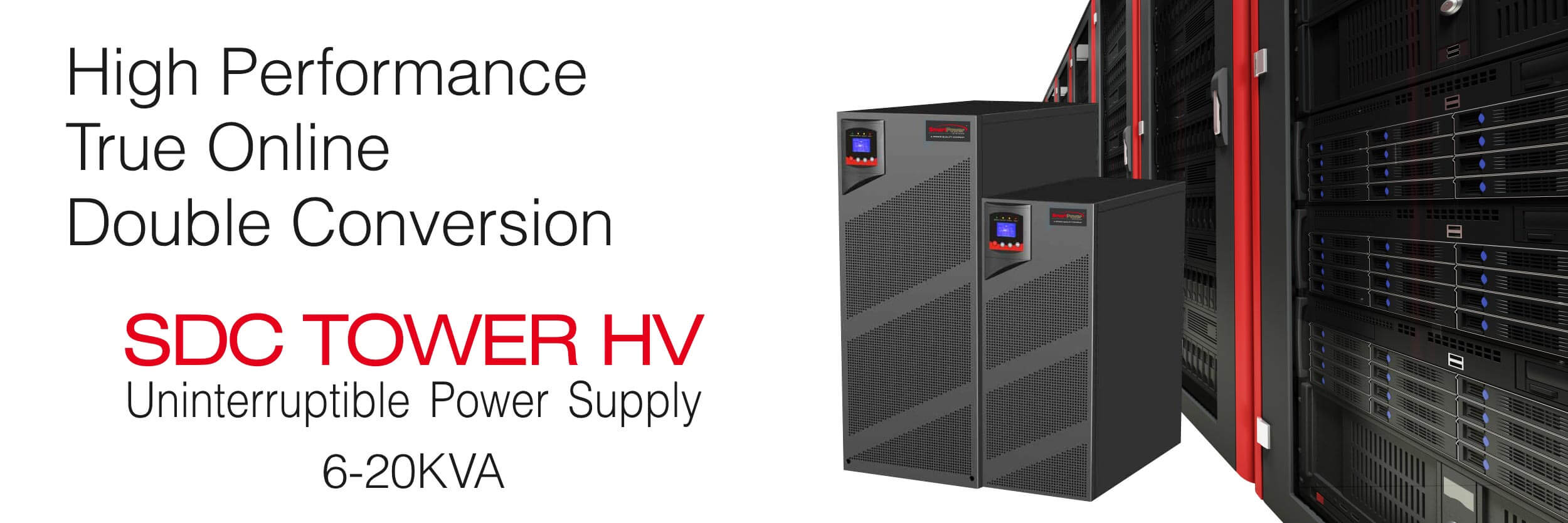 Uninterruptable Power Supply - SDC Tower HV UPS - 6-20KVA | Smart